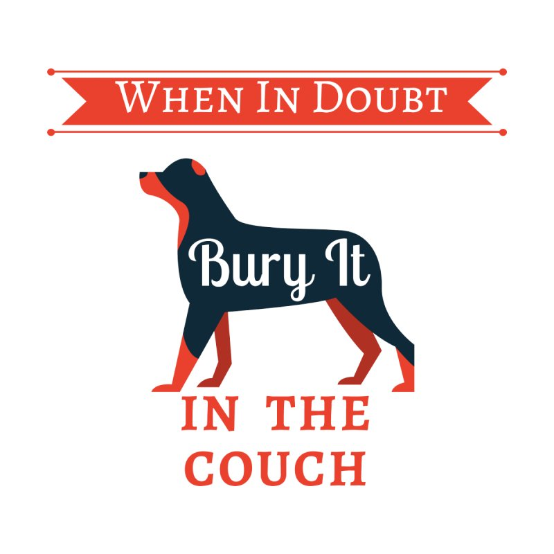 When In Doubt Bury It In The Couch by The Outrider Outpost