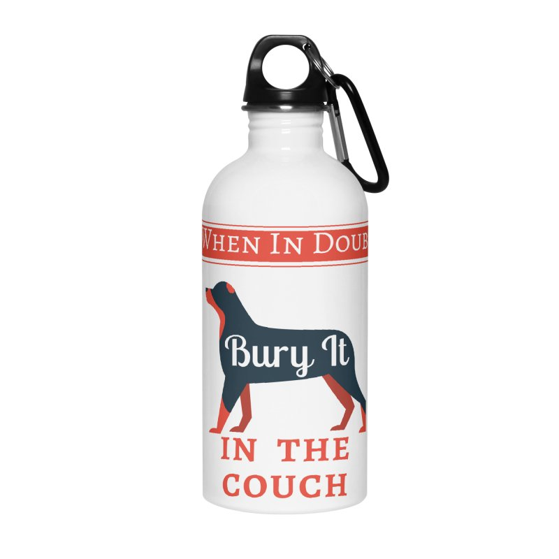 When In Doubt Bury It In The Couch Accessories Water Bottle by The Outrider Outpost