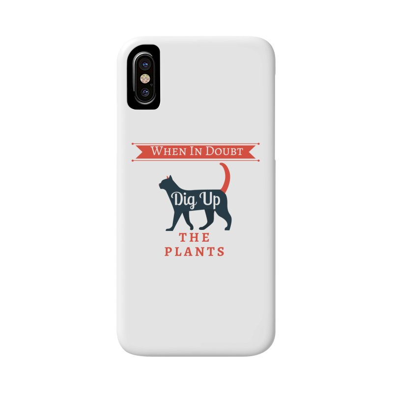 WID Dig Up Plants Accessories Phone Case by The Outrider Outpost