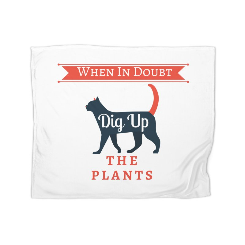 WID Dig Up Plants Home Blanket by The Outrider Outpost