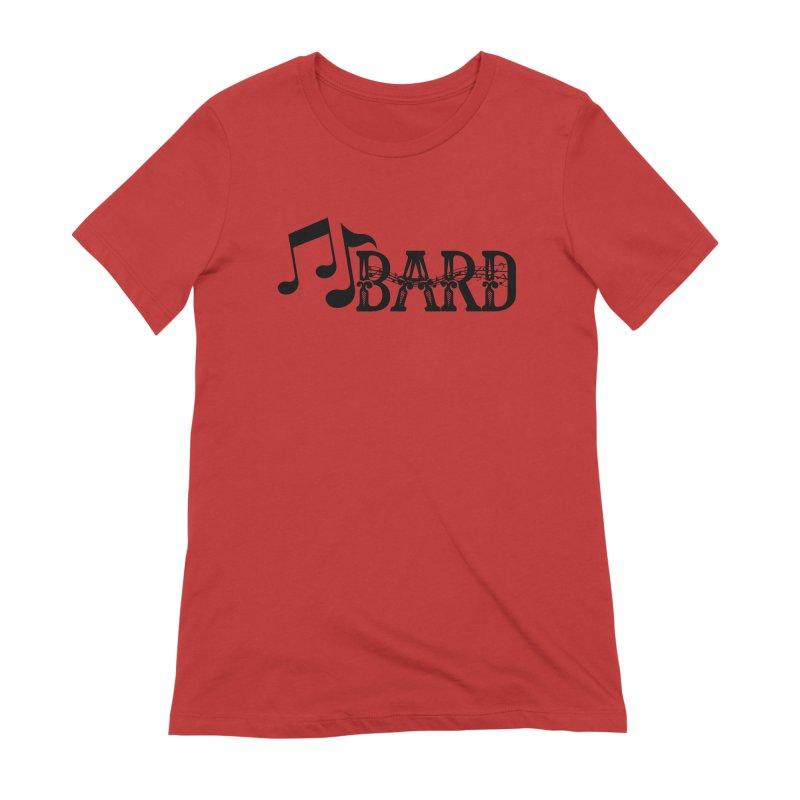 Bard Women's Extra Soft T-Shirt by RandomEncounterProductions's Artist Shop