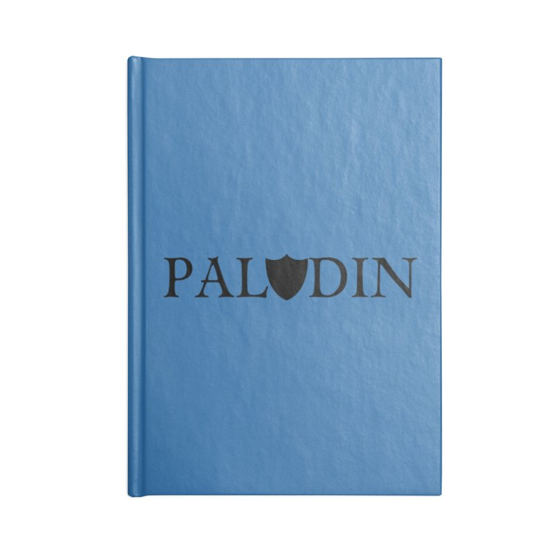 Paladin Accessories Lined Journal Notebook by RandomEncounterProductions's Artist Shop