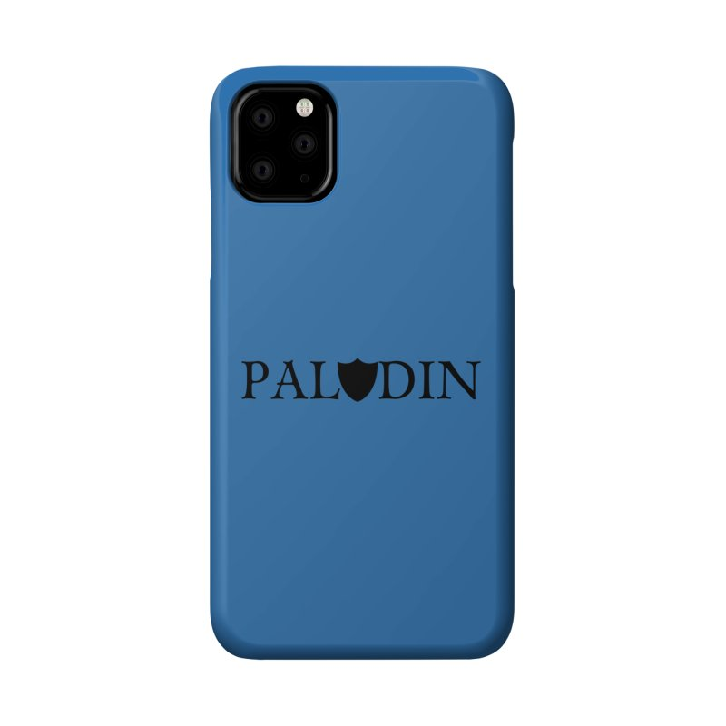 Paladin Accessories Phone Case by RandomEncounterProductions's Artist Shop