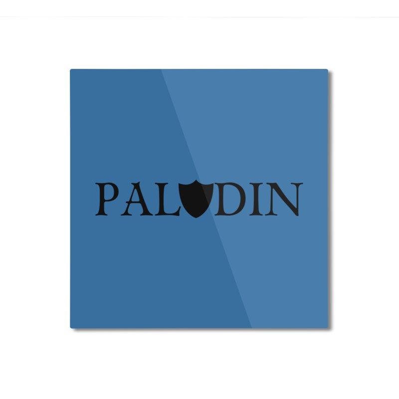 Paladin Home Mounted Aluminum Print by RandomEncounterProductions's Artist Shop