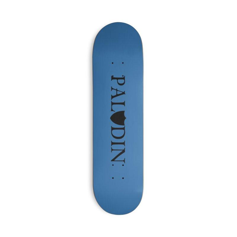 Paladin Accessories Deck Only Skateboard by RandomEncounterProductions's Artist Shop