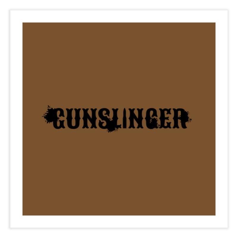 Gunslinger Home Fine Art Print by RandomEncounterProductions's Artist Shop