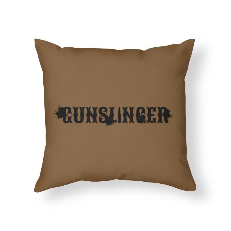 Gunslinger Home Throw Pillow by RandomEncounterProductions's Artist Shop