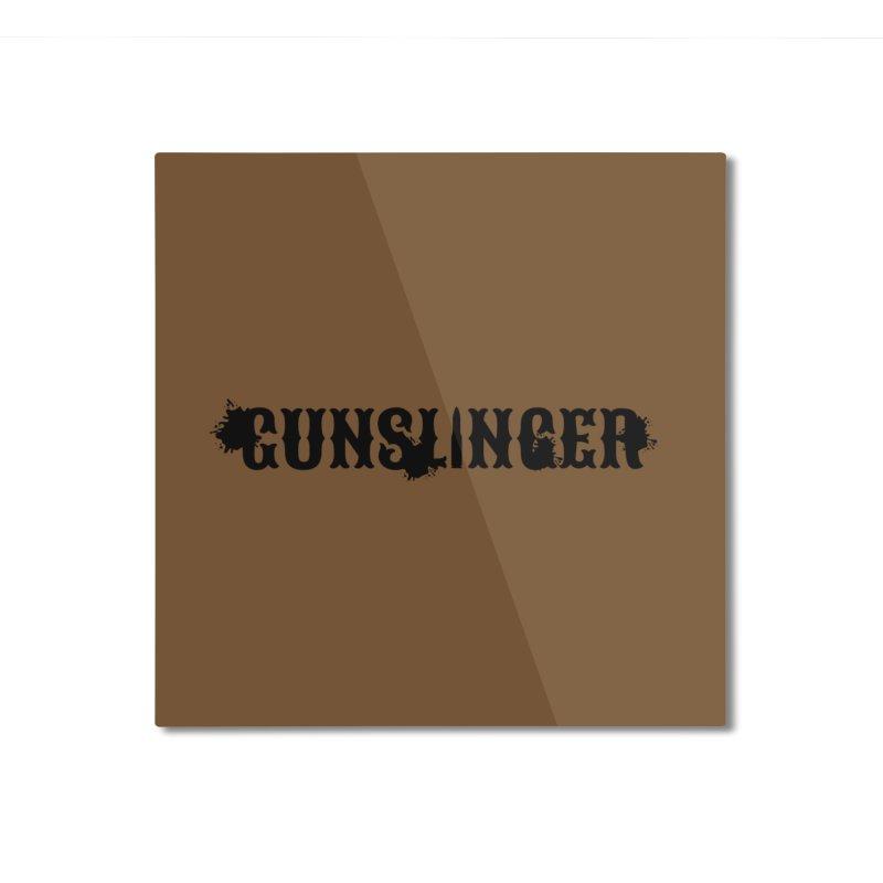 Gunslinger Home Mounted Aluminum Print by RandomEncounterProductions's Artist Shop