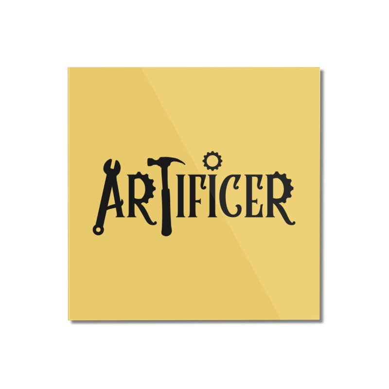 Artificer Home Mounted Acrylic Print by RandomEncounterProductions's Artist Shop