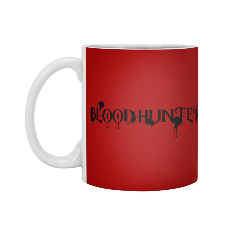 Blood Hunter Accessories Standard Mug by RandomEncounterProductions's Artist Shop