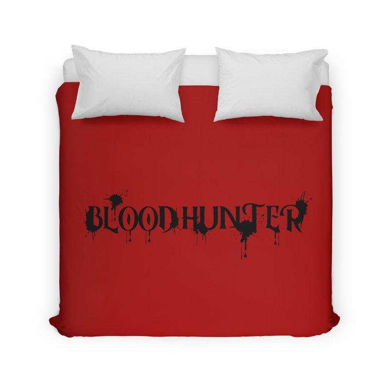 Blood Hunter Home Duvet by RandomEncounterProductions's Artist Shop