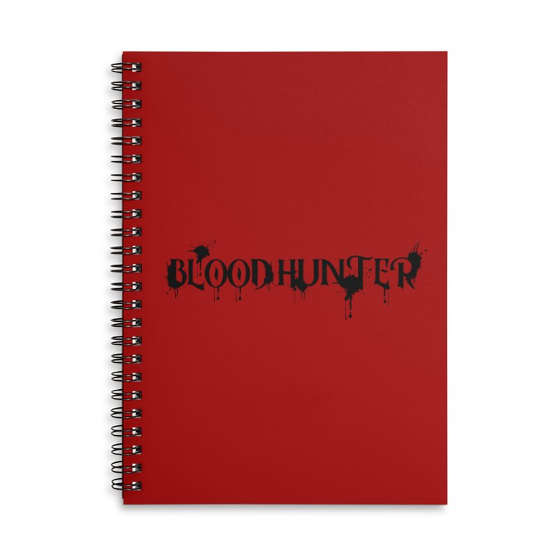Blood Hunter Accessories Lined Spiral Notebook by RandomEncounterProductions's Artist Shop