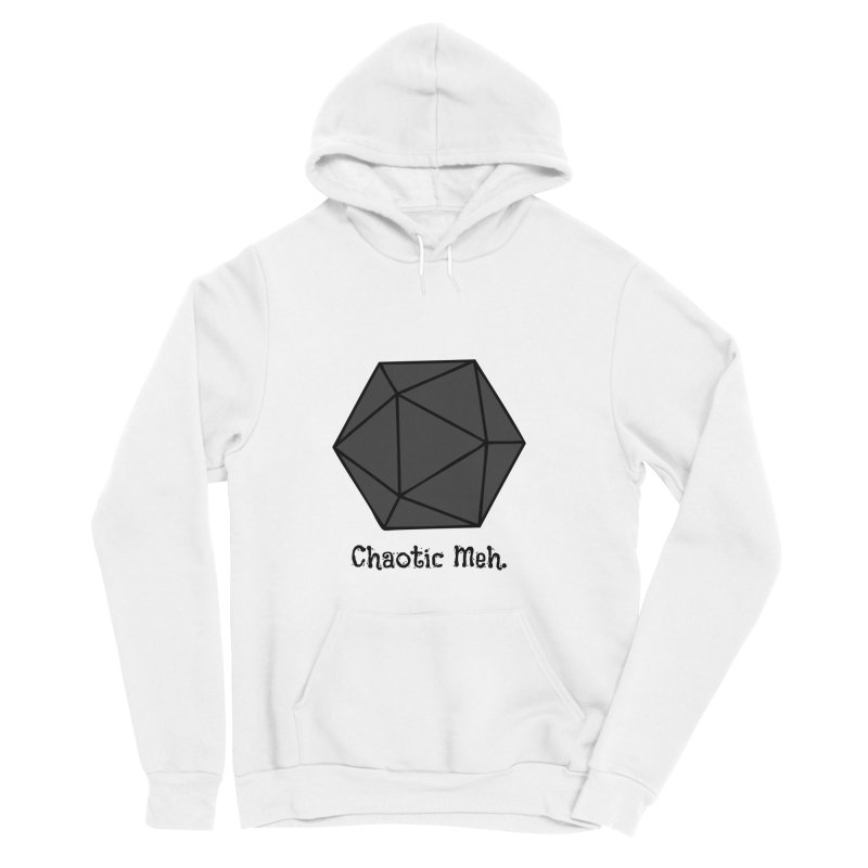 Chaotic Meh. Men's Sponge Fleece Pullover Hoody by RandomEncounterProductions's Artist Shop