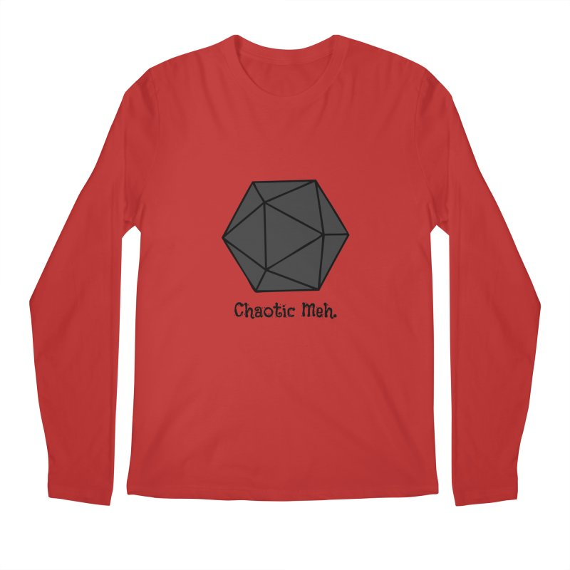 Chaotic Meh. Men's Regular Longsleeve T-Shirt by RandomEncounterProductions's Artist Shop