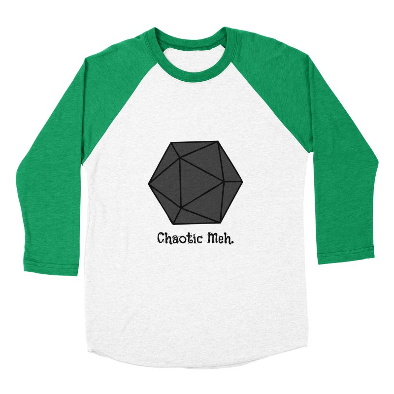 Chaotic Meh. Men's Baseball Triblend Longsleeve T-Shirt by RandomEncounterProductions's Artist Shop