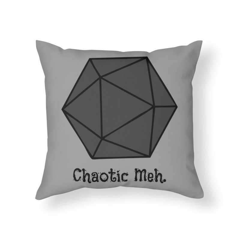 Chaotic Meh. Home Throw Pillow by RandomEncounterProductions's Artist Shop