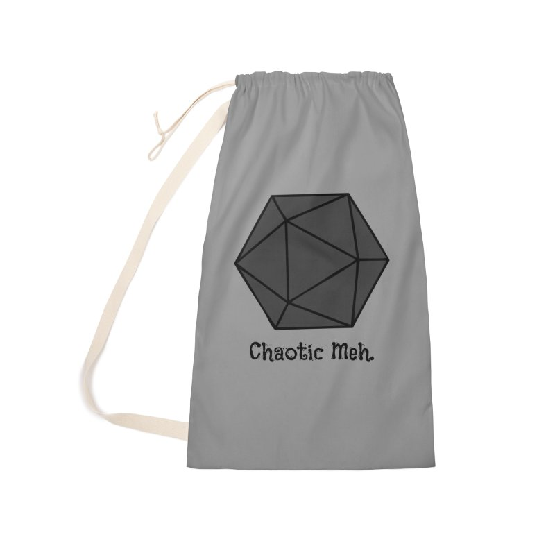 Chaotic Meh. Accessories Laundry Bag Bag by RandomEncounterProductions's Artist Shop