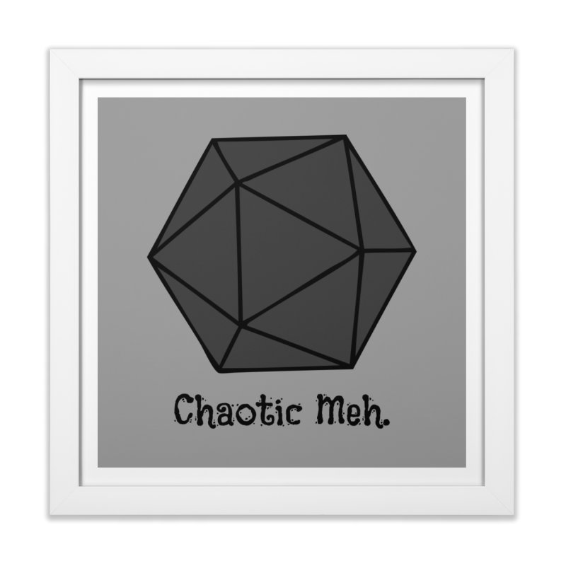 Chaotic Meh. Home Framed Fine Art Print by RandomEncounterProductions's Artist Shop