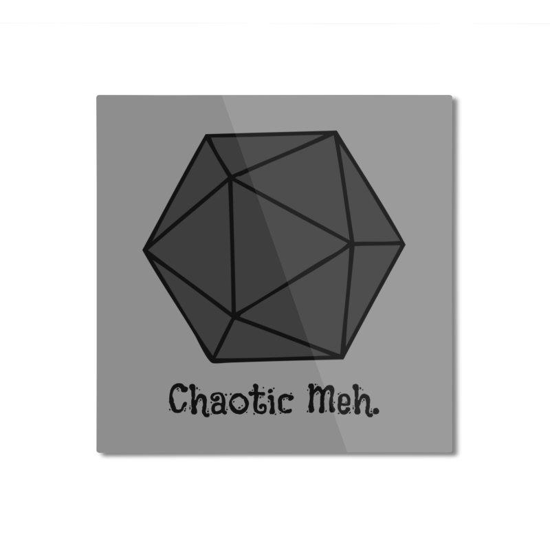 Chaotic Meh. Home Mounted Aluminum Print by RandomEncounterProductions's Artist Shop