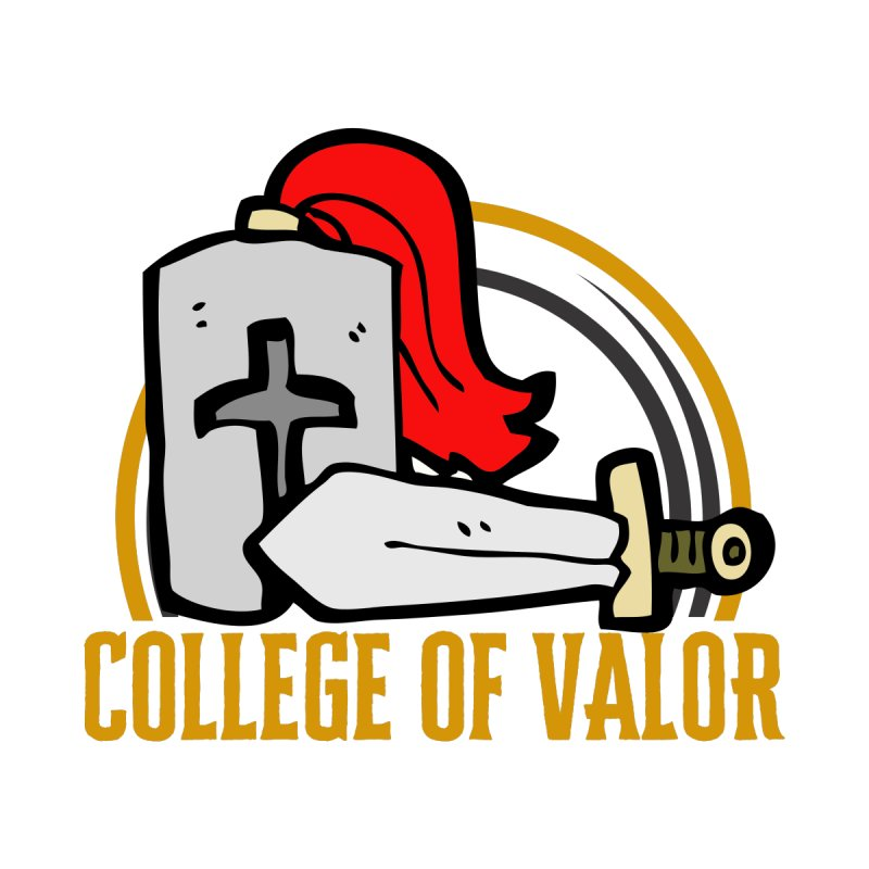 College of Valor by RandomEncounterProductions's Artist Shop