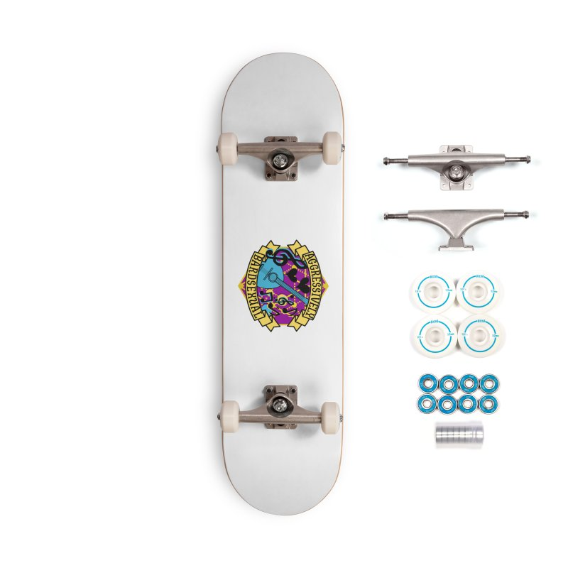Aggressively Bardsexual Accessories Skateboard by RandomEncounterProductions's Artist Shop