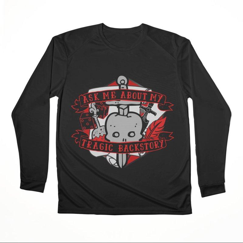 Ask Me About My Tragic Backstory Women's Longsleeve T-Shirt by RandomEncounterProductions's Artist Shop