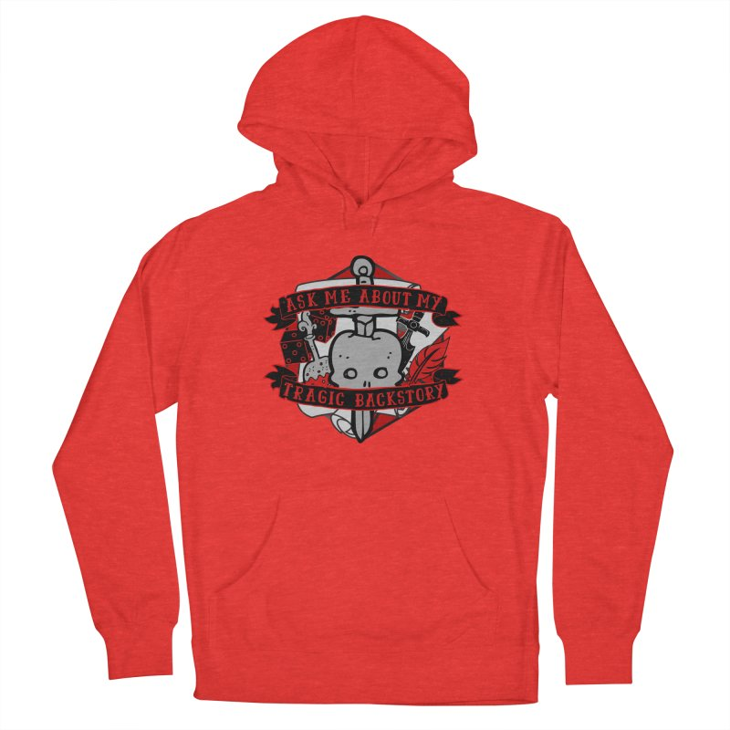 Ask Me About My Tragic Backstory Men's Pullover Hoody by RandomEncounterProductions's Artist Shop