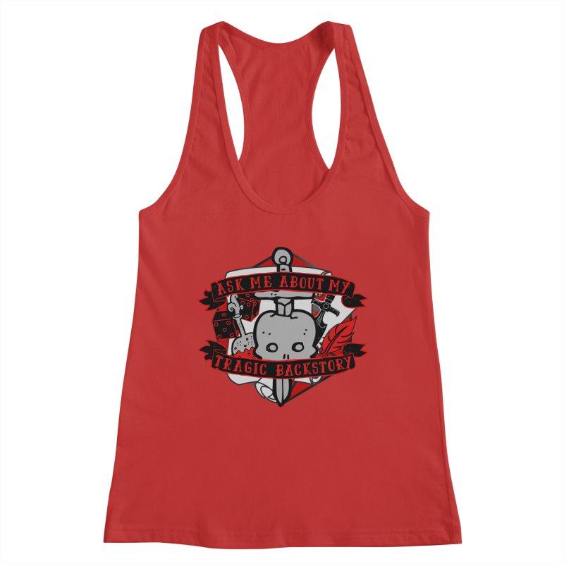 Ask Me About My Tragic Backstory Women's Tank by RandomEncounterProductions's Artist Shop