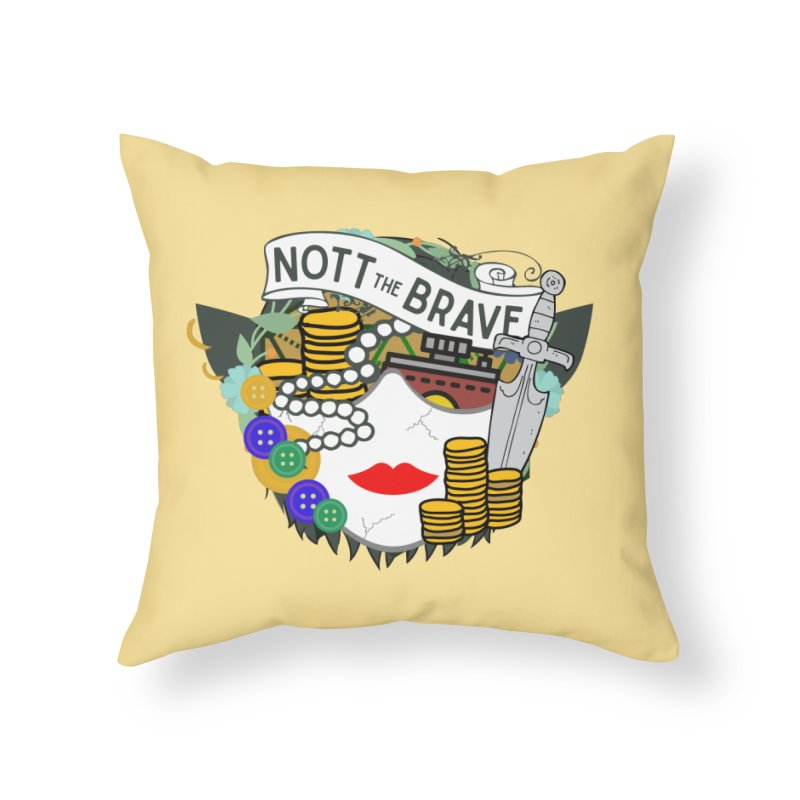 Nott The Brave Home Throw Pillow by RandomEncounterProductions's Artist Shop