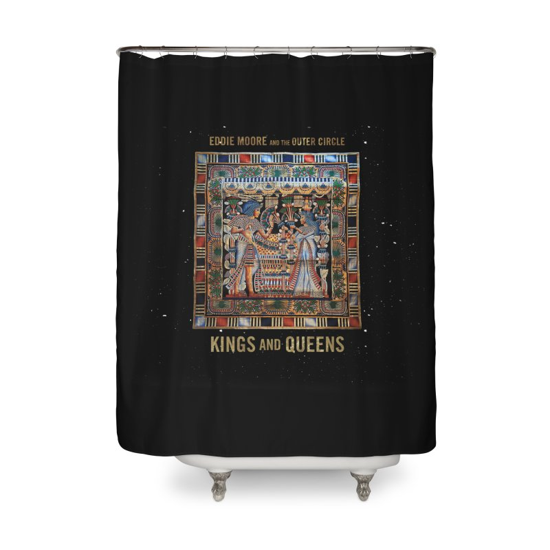Kings and Queens Home Shower Curtain by RIK.Supply