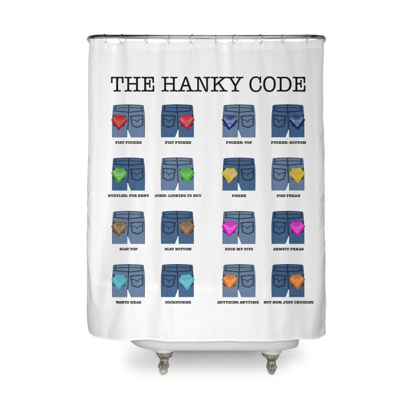 The Hanky Code Shower Curtain Home Shower Curtain by RawGravy's Artist Shop