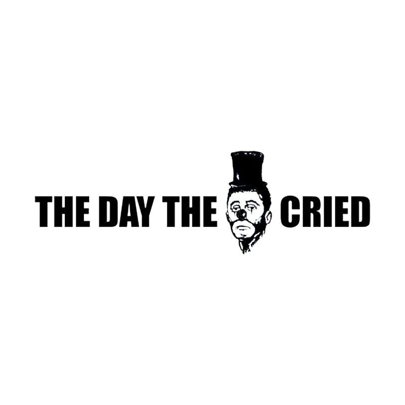 The Day the Clown Cried T-shirt by RawGravy's Artist Shop