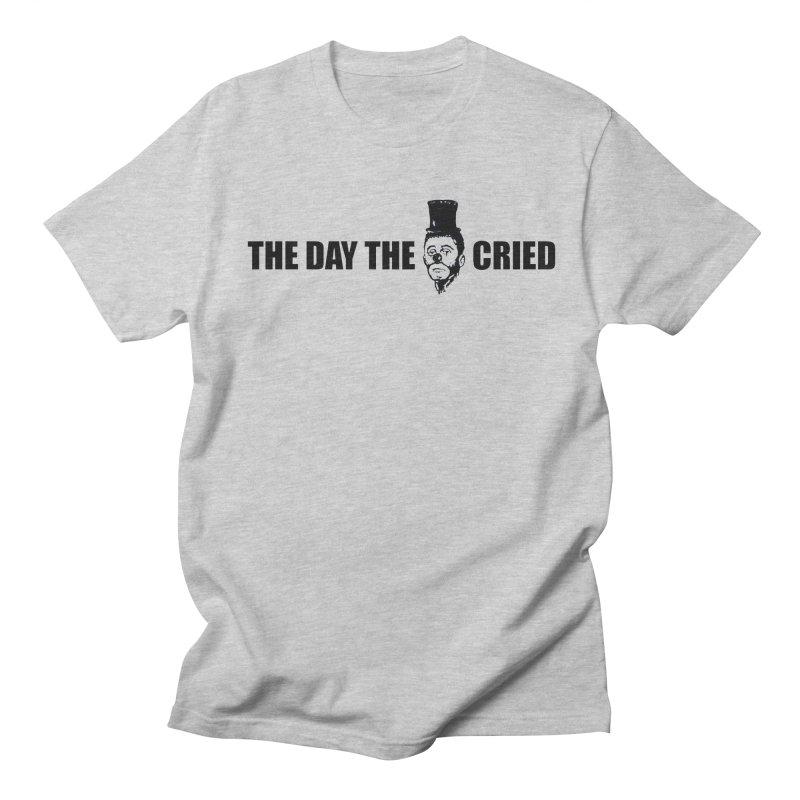The Day the Clown Cried T-shirt Men's T-shirt by RawGravy's Artist Shop