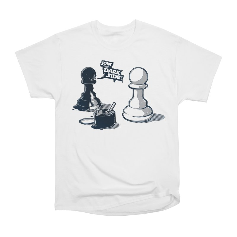 Join the dark side! Women's T-Shirt by Rax's Artist Shop