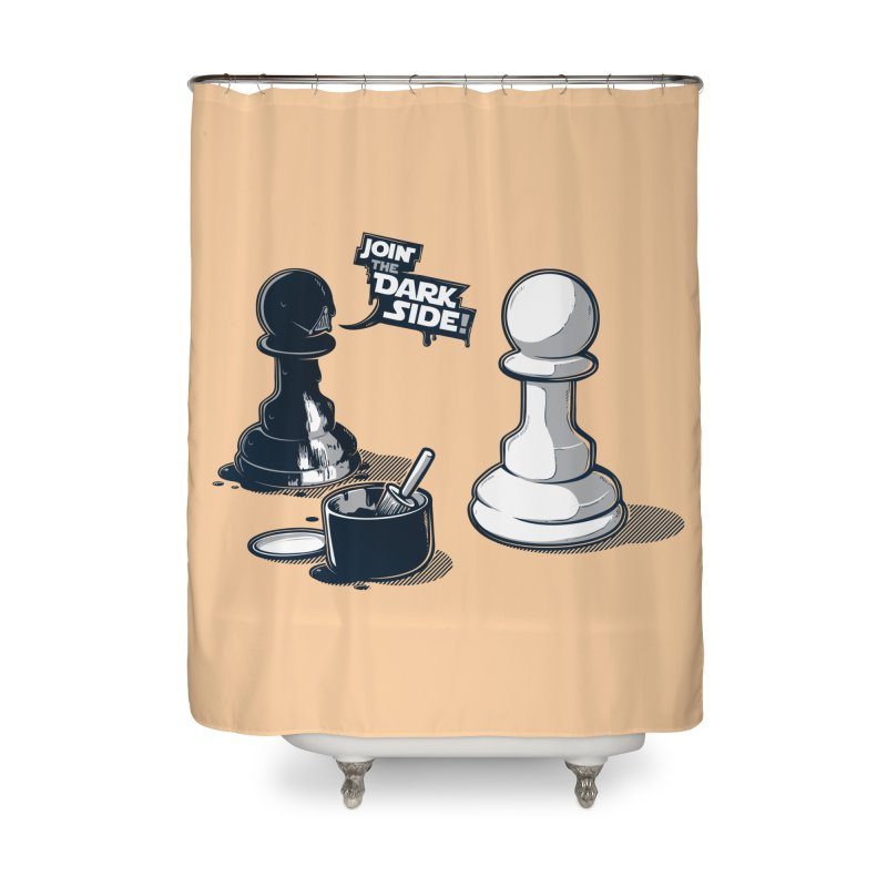 Join the dark side! Home Shower Curtain by Rax's Artist Shop