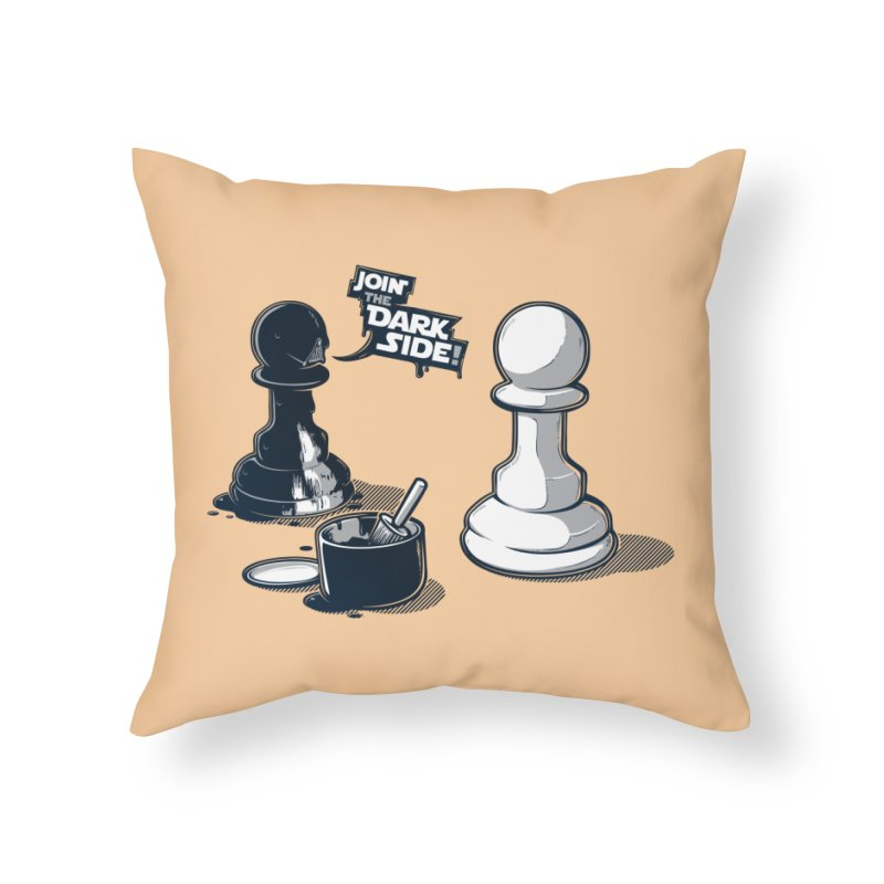 Join the dark side! Home Throw Pillow by Rax's Artist Shop