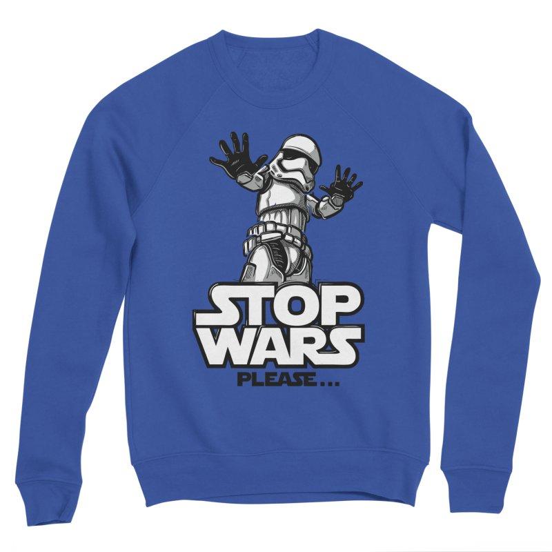 Stop wars, please! Men's Sweatshirt by Rax's Artist Shop