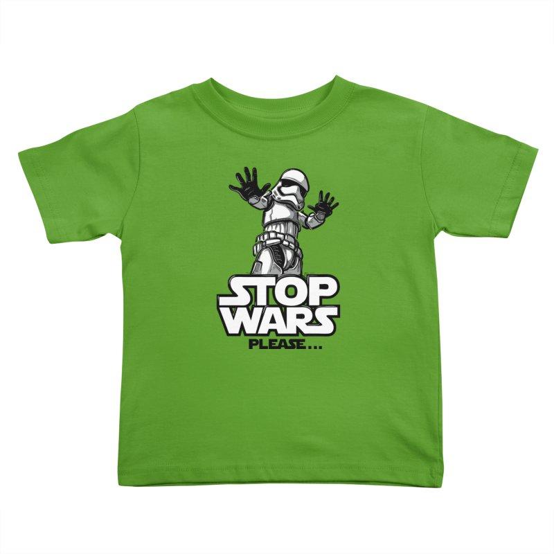 Stop wars, please! Kids Toddler T-Shirt by Rax's Artist Shop