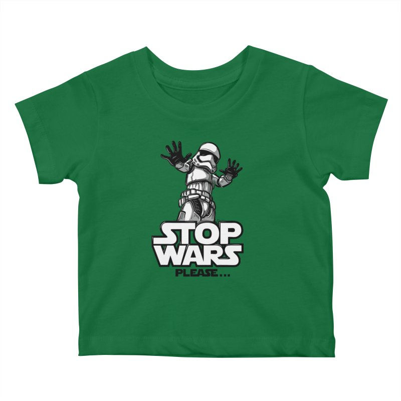 Stop wars, please! Kids Baby T-Shirt by Rax's Artist Shop