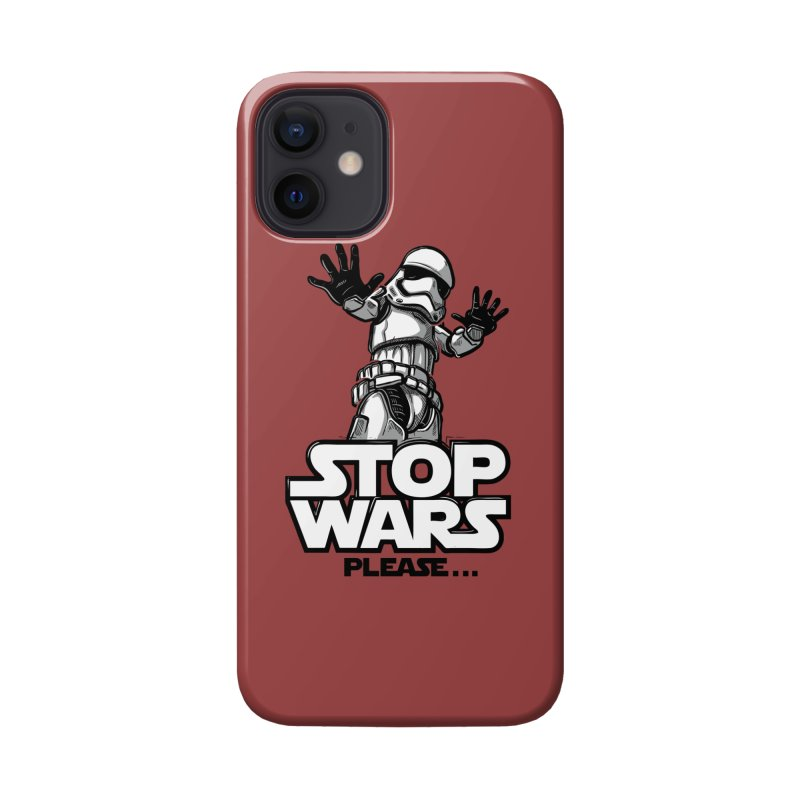 Stop wars, please! Accessories Phone Case by Rax's Artist Shop