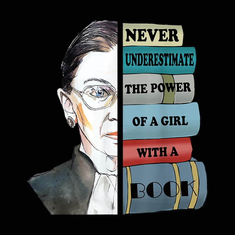 Ruth RBG Supports Never Understimate Power of Girl With Book Men's T-Shirt by ReadingDesigns's Artist Shop