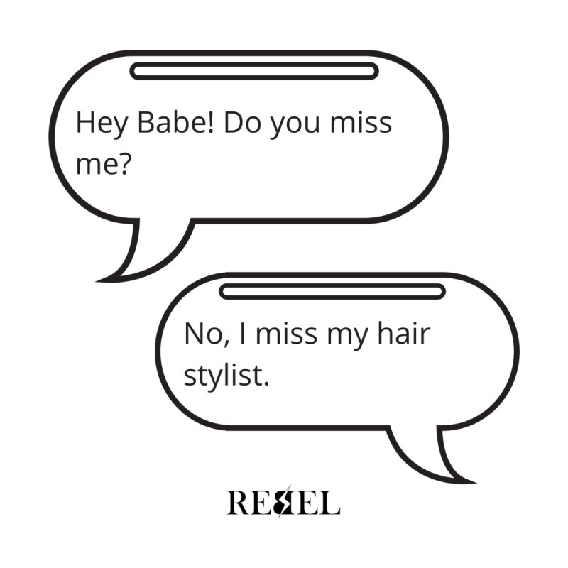 Do you miss me? Women's T-Shirt by Rebel Hair Studio Merch