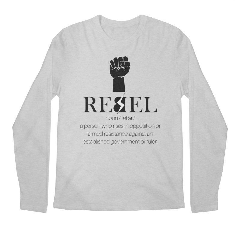 Rebel, Noun Men's Longsleeve T-Shirt by Rebel Hair Studio Merch