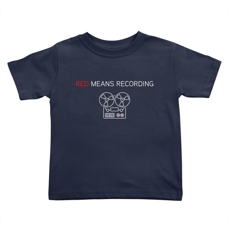 Reel to Reel Kids Toddler T-Shirt by Red Means Recording