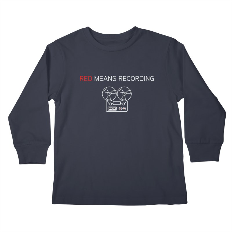 Reel to Reel Kids Longsleeve T-Shirt by Red Means Recording