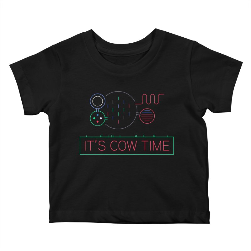 COW TIME Kids Baby T-Shirt by Red Means Recording