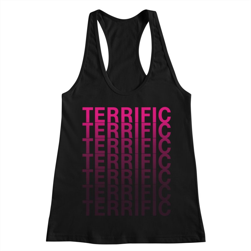 TERRIFIC Women's Racerback Tank by Red Means Recording