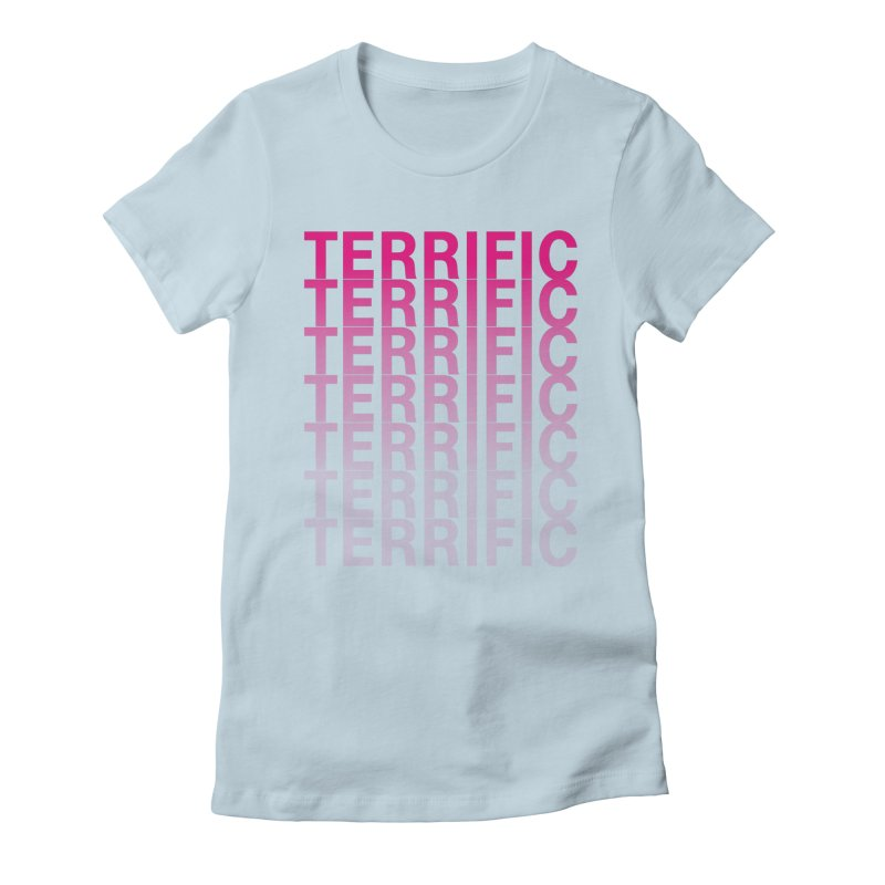 TERRIFIC Women's Fitted T-Shirt by Red Means Recording