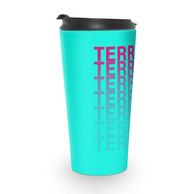 TERRIFIC Accessories Travel Mug by Red Means Recording