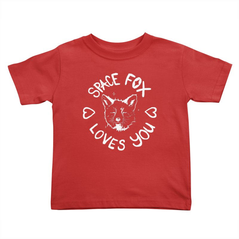 Space Fox Loves You (Light) Kids Toddler T-Shirt by Red Means Recording
